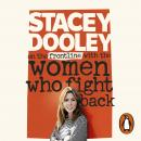 On the Front Line with the Women Who Fight Back, Stacey Dooley