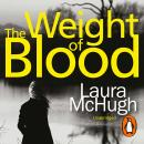 Weight of Blood, Laura McHugh