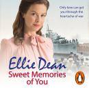Sweet Memories of You: Cliffehaven 10, Ellie Dean