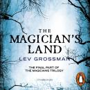 The Magician's Land: (Book 3) Audiobook