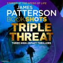 Triple Threat: BookShots Audiobook