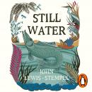 Still Water: The Deep Life of the Pond Audiobook