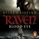 Raven: Blood Eye (Raven 1), Giles Kristian