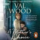Mother's Choice, Val Wood
