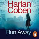 Run Away: From the international #1 bestselling author Audiobook