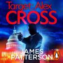 Target: Alex Cross: (Alex Cross 26) Audiobook