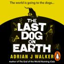 The Last Dog on Earth Audiobook
