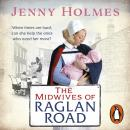 Midwives of Raglan Road, Jenny Holmes
