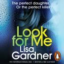 Look For Me: (Detective D. D. Warren) Audiobook