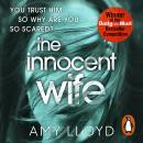 Innocent Wife: A Richard and Judy Book Club pick, Amy Lloyd