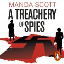 A Treachery of Spies: The Sunday Times Thriller of the Month Audiobook