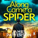 Along Came a Spider: (Alex Cross 1) Audiobook