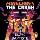 Minecraft: The Crash: An Official Minecraft Novel Audiobook