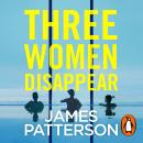 Three Women Disappear Audiobook