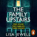 The Family Upstairs: The Number One bestseller from the author of Then She Was Gone Audiobook