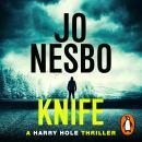 Knife: (Harry Hole 12) Audiobook