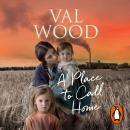 Place to Call Home, Val Wood