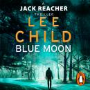 Blue Moon: (Jack Reacher 24) Audiobook