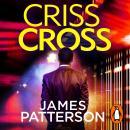 Criss Cross: (Alex Cross 27) Audiobook