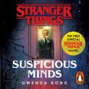 Stranger Things: Suspicious Minds: The First Official Novel Audiobook