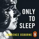 Only to Sleep Audiobook