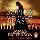 Sophia, Princess Among Beasts Audiobook