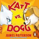 Katt vs. Dogg Audiobook