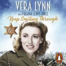 Keep Smiling Through: My Wartime Story Audiobook