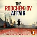 The Rodchenkov Affair: How I Brought Down Russia's Secret Doping Empire Audiobook