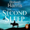 The Second Sleep: the Sunday Times #1 bestselling novel Audiobook