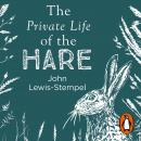 The Private Life of the Hare Audiobook