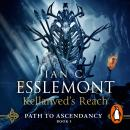 Kellanved's Reach: Path to Ascendancy Book 3 Audiobook