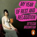 My Year of Rest and Relaxation Audiobook