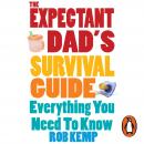 The Expectant Dad's Survival Guide: Everything You Need to Know Audiobook