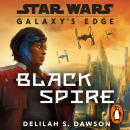 Galaxy's Edge: Black Spire Audiobook