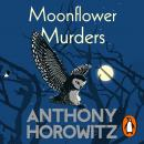 Moonflower Murders: by the global bestselling author of Magpie Murders Audiobook