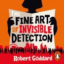 The Fine Art of Invisible Detection: The thrilling BBC Between the Covers Book Club pick Audiobook