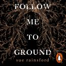 Follow Me To Ground Audiobook