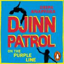 Djinn Patrol on the Purple Line: 2020's most 'heartrending' debut and a BBC Radio 2 book club pick Audiobook