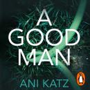 A Good Man Audiobook