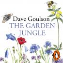 The Garden Jungle: or Gardening to Save the Planet Audiobook