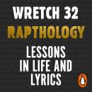 Rapthology: Lessons in Life and Lyrics Audiobook