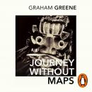 Journey Without Maps Audiobook