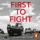 First to Fight: The Polish War 1939 Audiobook