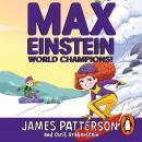 Max Einstein: World Champions! Audiobook