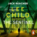 The Sentinel: (Jack Reacher 25) Audiobook