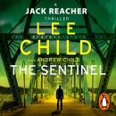 The Sentinel: (Jack Reacher 25) Audiobook
