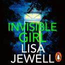 Invisible Girl: Discover the bestselling new thriller from the author of The Family Upstairs Audiobook