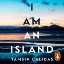 I Am An Island Audiobook