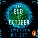 The End of October: A page-turning thriller that warned of the risk of a global virus Audiobook